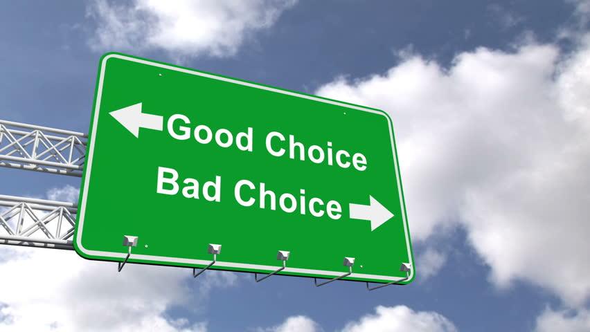 Good vs BadChoices
